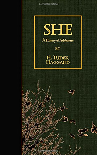 9781507873090: She: A History of Adventure