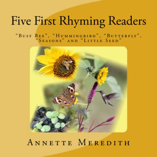 """Five First Rhyming Readers: """"Busy Bee,"""" """"Hummingbird,"""": Meredith, Annette"""