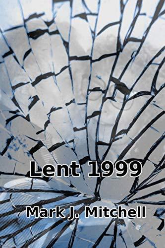 9781507876206: Lent 1999