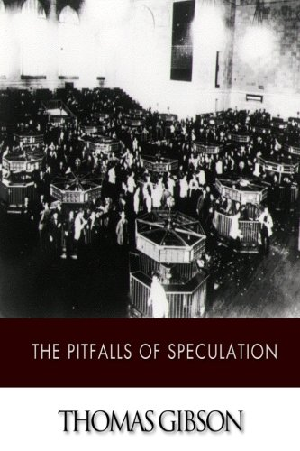 9781507878460: The Pitfalls of Speculation