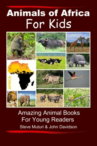 9781507880975: Animals of Africa For Kids