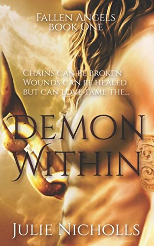 9781507881477: Demon Within: (A story of Angels & Fallen-Angels) (Fallen Angels Series Book 1): Volume 1