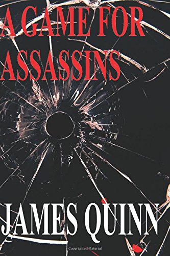 9781507881736: A Game For Assassins (The Redaction Chronicles) (Volume 1)