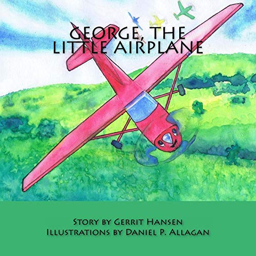 9781507882092: George, The Little Airplane (Interactive Stories) (Volume 1)