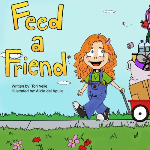 Feed a Friend (Paperback): Tori Velle