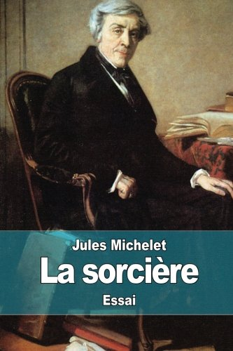 9781507883617: La sorcière (French Edition)