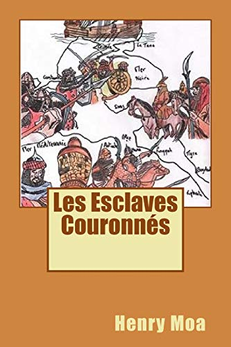 9781507884201: les esclaves couronnes (French Edition)