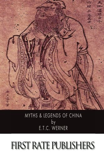 9781507884713: Myths & Legends of China