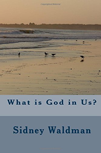 9781507885178: What is God in Us?