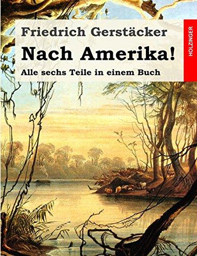 9781507885611: Nach Amerika!: Alle sechs Teile in einem Buch