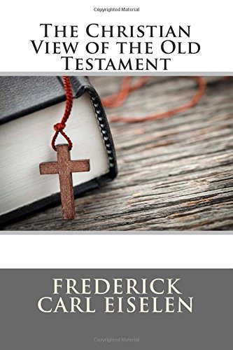 9781507893333: The Christian View of the Old Testament