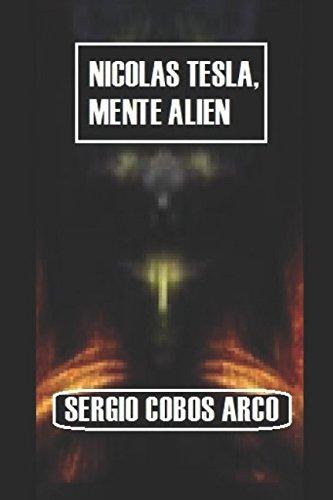 9781507897126: Nicolas Tesla,Mente Alien