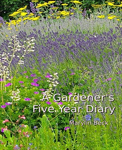 9781507897409: A Gardener's Five Year Diary