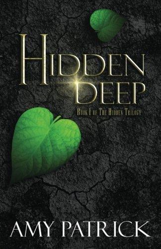 9781507897812: Hidden Deep: Book 1 of the Hidden Trilogy (Volume 1)