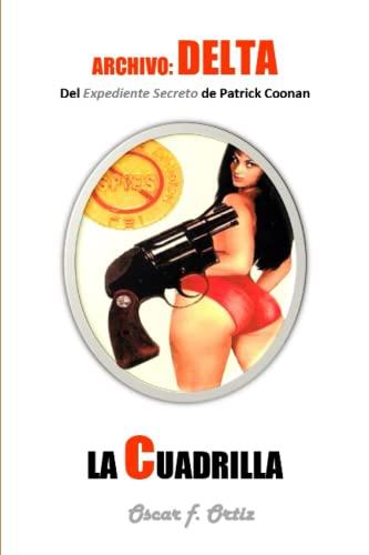 La Cuadrilla: Archivo Delta (Paperback): MR Oscar F