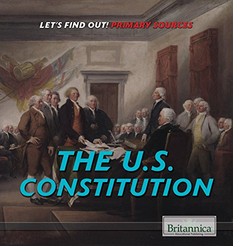 9781508103974: The U.S. Constitution (Let's Find Out!)