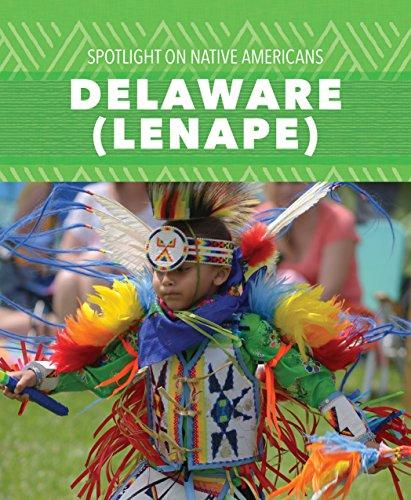 9781508141150: Delaware (Lenape) (Spotlight on Native Americans)