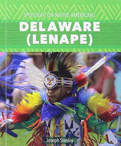 9781508141181: Delaware (Lenape) (Spotlight on Native Americans)