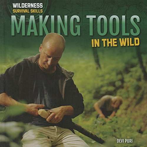 9781508143291: Making Tools in the Wild (Wilderness Survival Skills)