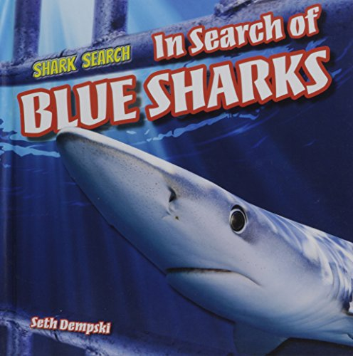 9781508143338: In Search of Blue Sharks (Shark Search)