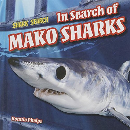 9781508143451: In Search of Mako Sharks (Shark Search)