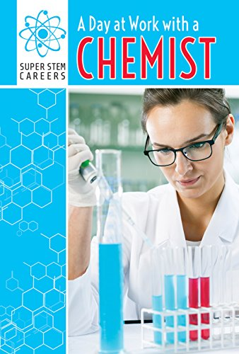 9781508144045: A Day at Work with a Chemist (Super Stem Careers)