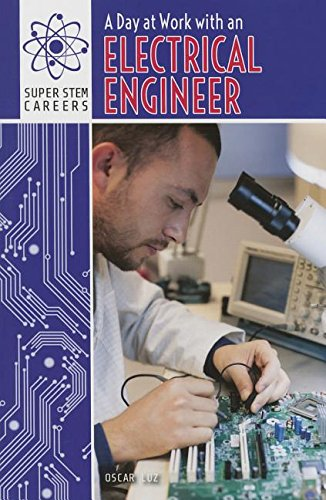 9781508144229: A Day at Work with an Electrical Engineer (Super Stem Careers)