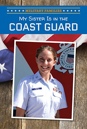 9781508144427: My Sister Is in the Coast Guard (Military Families)