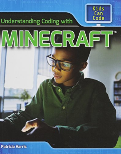 9781508144724: Understanding Coding With Minecraft (Kids Can Code)