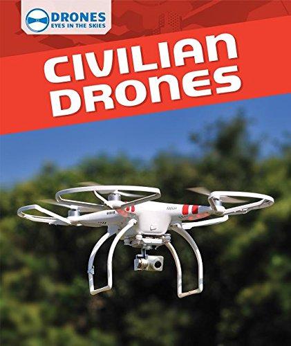 9781508144861: Civilian Drones (Drones: Eyes in the Skies)