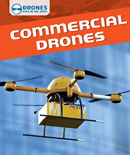 9781508144915: Commercial Drones (Drones: Eyes in the Skies)