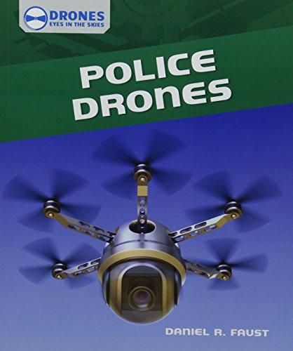9781508145004: Police Drones (Drones: Eyes in the Skies)