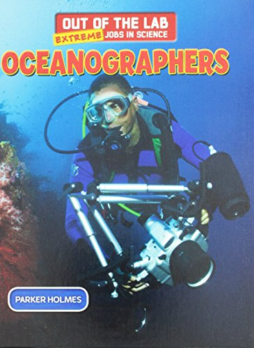 9781508145196: Oceanographers (Out of the Lab: Extreme Jobs in Science)