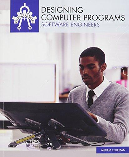 9781508145448: Designing Computer Programs: Software Engineers (Engineers Rule!)