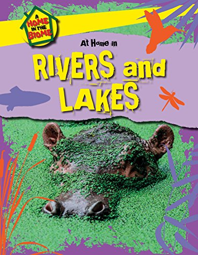 9781508145561: At Home in Rivers and Lakes (Home in the Biome)
