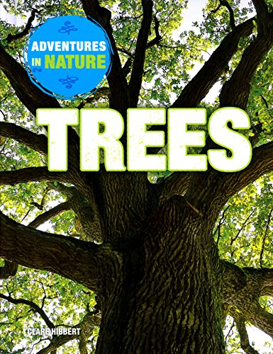 9781508145981: Trees (Adventures in Nature)