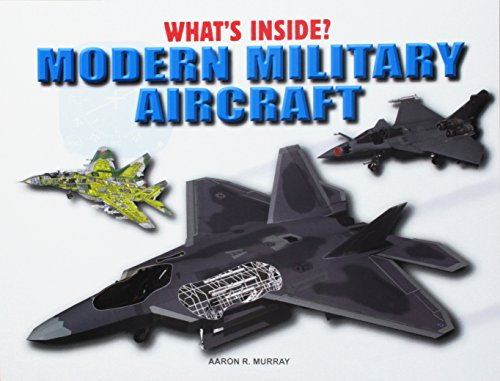 9781508146117: Modern Military Aircraft (What's Inside?)
