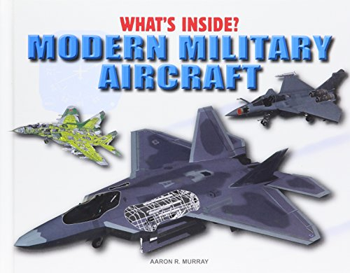 9781508146131: Modern Military Aircraft (What's Inside?)