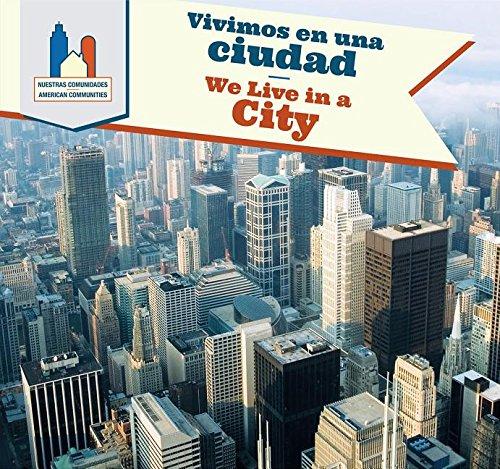 9781508147336: Vivimos En Una Ciudad / We Live in a City (American Communities) (Spanish Edition)