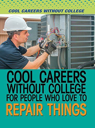 9781508172840: Cool Careers Without College for People Who Love to Repair Things