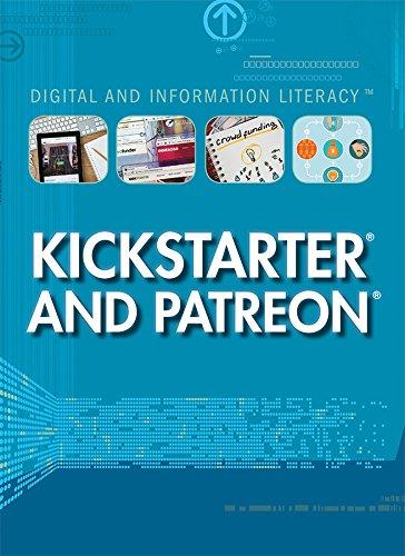 9781508173311: Kickstarter and Patreon (Digital and Information Literacy)