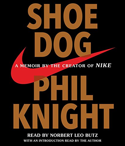 Shoe Dog (Compact Disc): Phil Knight