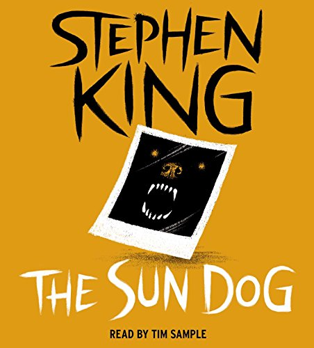 The Sun Dog: Stephen King