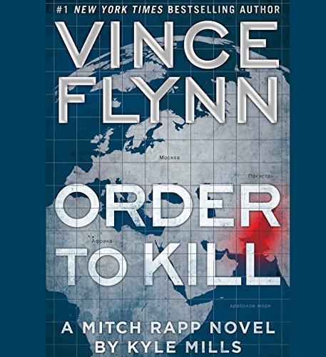 Order to Kill (Compact Disc): Vince Flynn