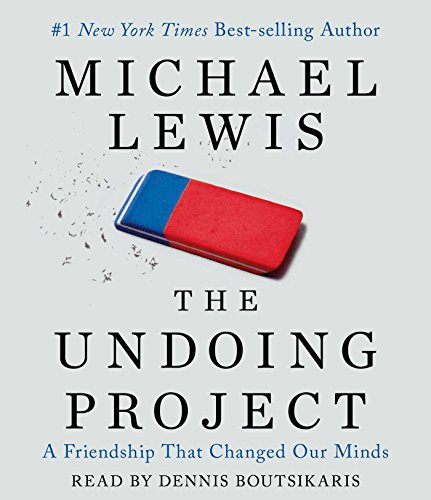 9781508229117: The Undoing Project: A Friendship that Changed Our Minds