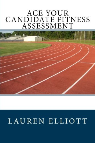 9781508401568: Ace Your Candidate Fitness Assessment