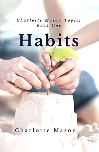 9781508401650: Habits: The Mother's Secret to Success: Volume 1