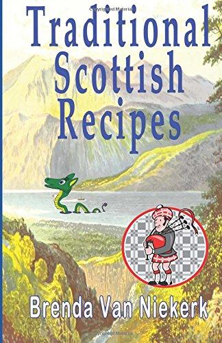 Traditional Scottish Recipes: Brenda Van Niekerk