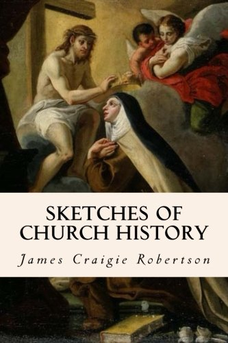 9781508404163: Sketches of Church History