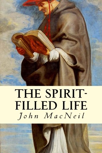 9781508404828: The Spirit-Filled Life